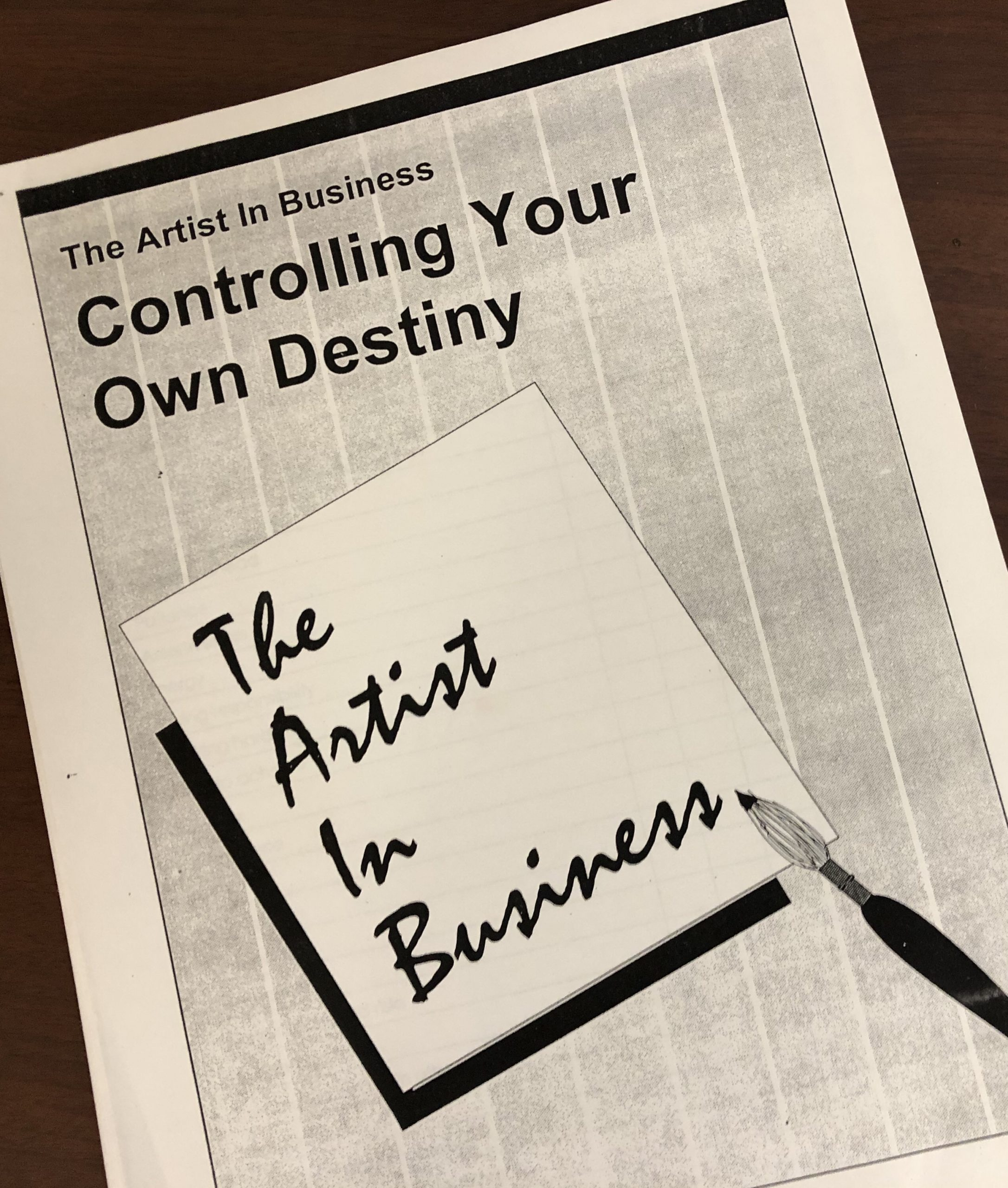 The Artist in Business: Controlling Your Own Destiny